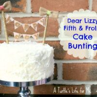 cake bunting dear lizzy fifth &amp; frolic pennant