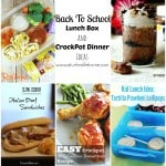 Back To School Lunch Box and Crockpot Dinner Ideas!