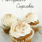 Pumpkin Cupcakes with Cream Cheese Buttercream