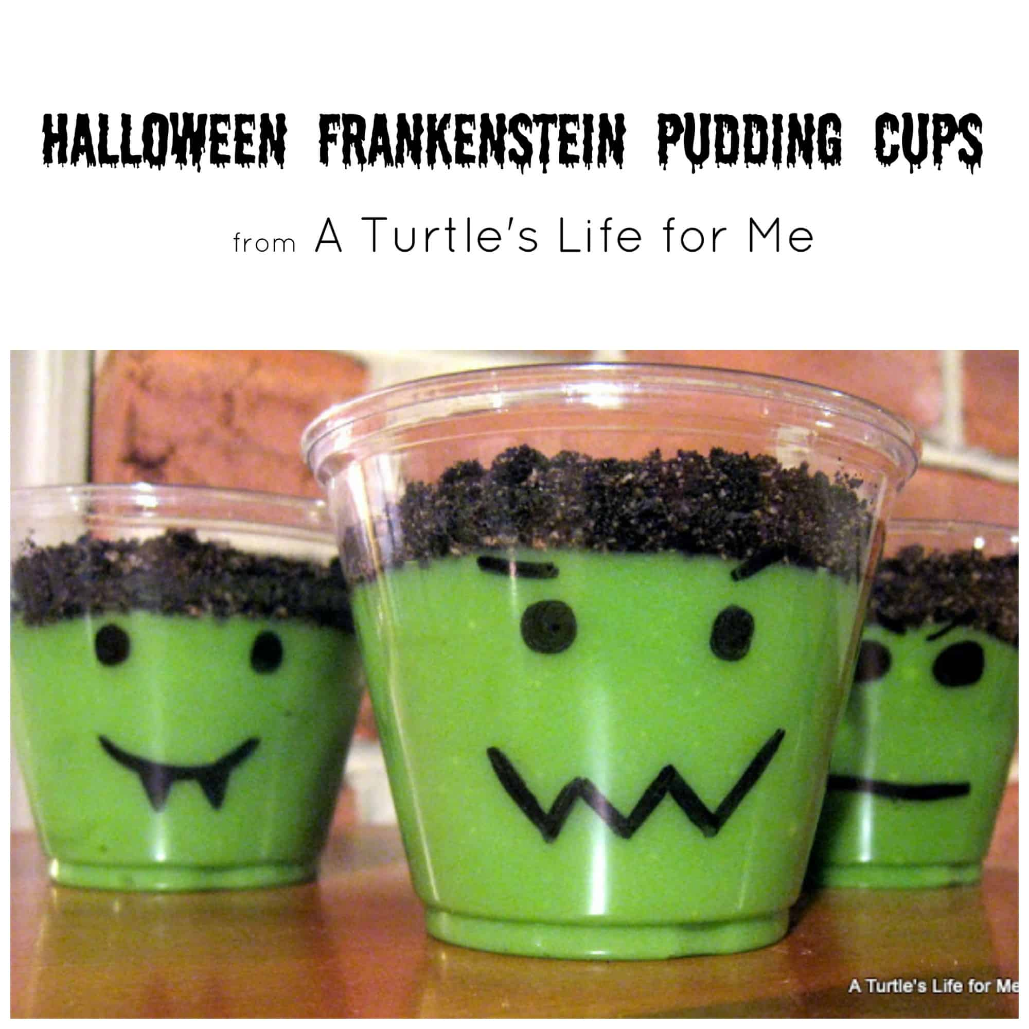halloween frankenstein pudding cups turtles life for me - Pudding Halloween Desserts