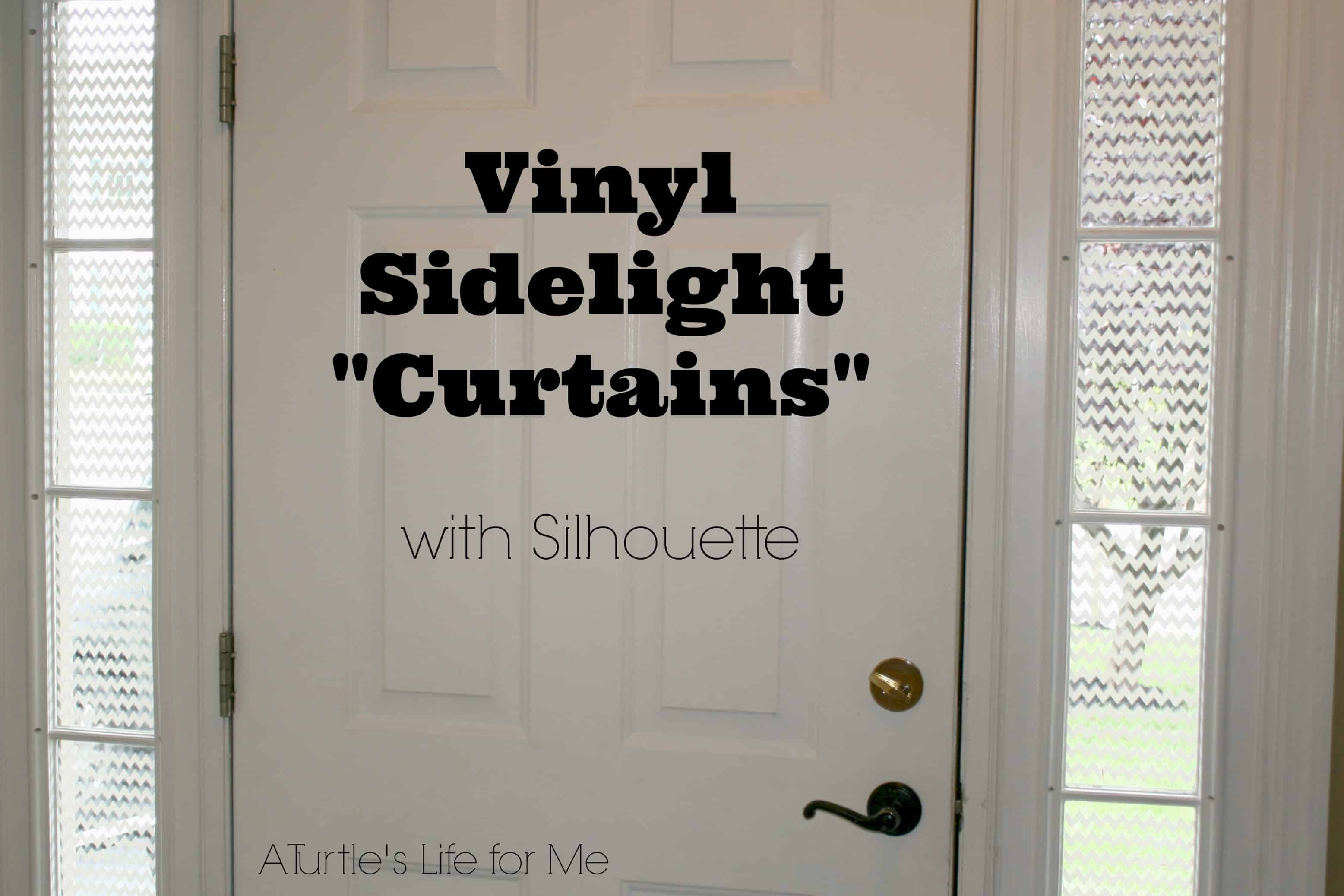 Vinyl Front Door Quot Curtains Quot A Turtle S Life For Me