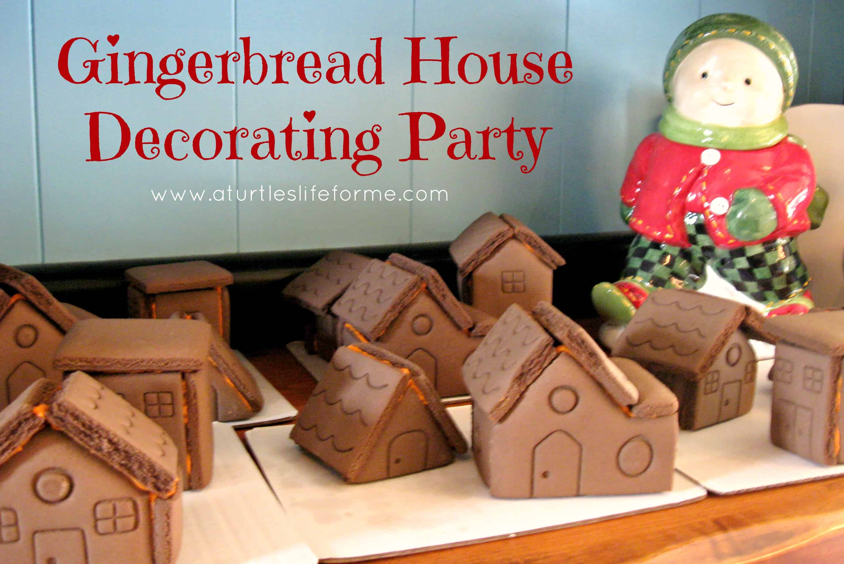 Gingerbread House Decorating Party A Turtle 39 S Life For Me