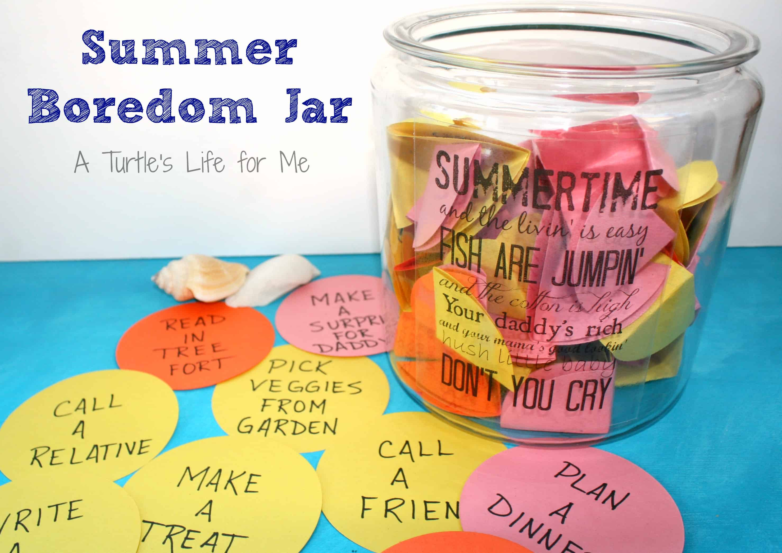 Summer Boredom Jar A Turtle S Life For Me