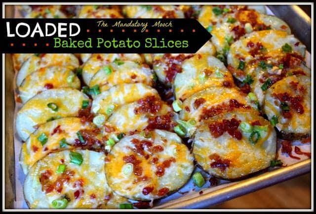 Loaded Baked Potato Slices