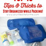 Tips & Tricks to Stay Organized while Traveling