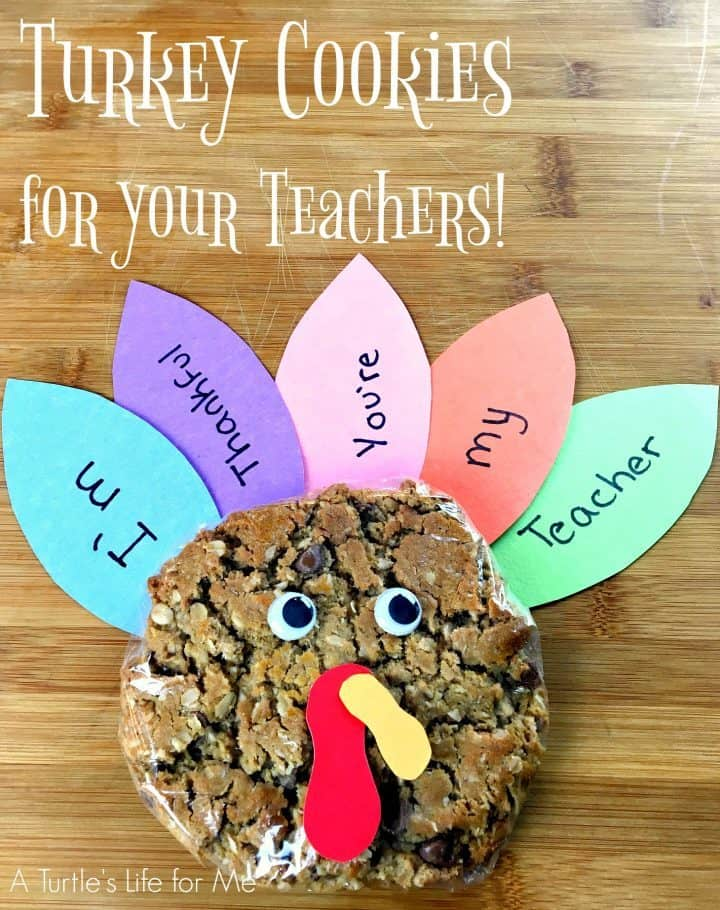 A vertical image of a thanksgiving turkey cookie craft against a wooden background. The text says Turkey Cookies for Your Teachers