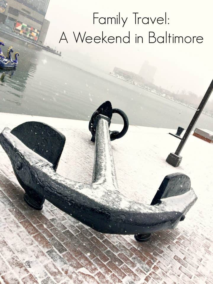 How to spend a weekend with the family in Baltimore