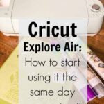 Cricut Explore Air: Beginner's Guide