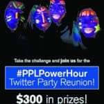 RSVP for the #PPLPowerHour Twitter Party Wed., April 5 at 8pm ET!