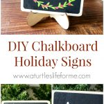 DIY Chalkboard Holiday Signs