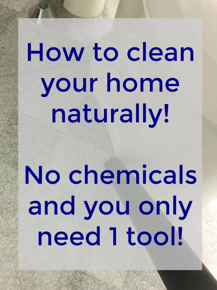 how to clean your home without chemicals and toxins
