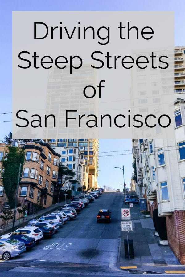 ways to drive the steep streets of San Francisco as a tourist