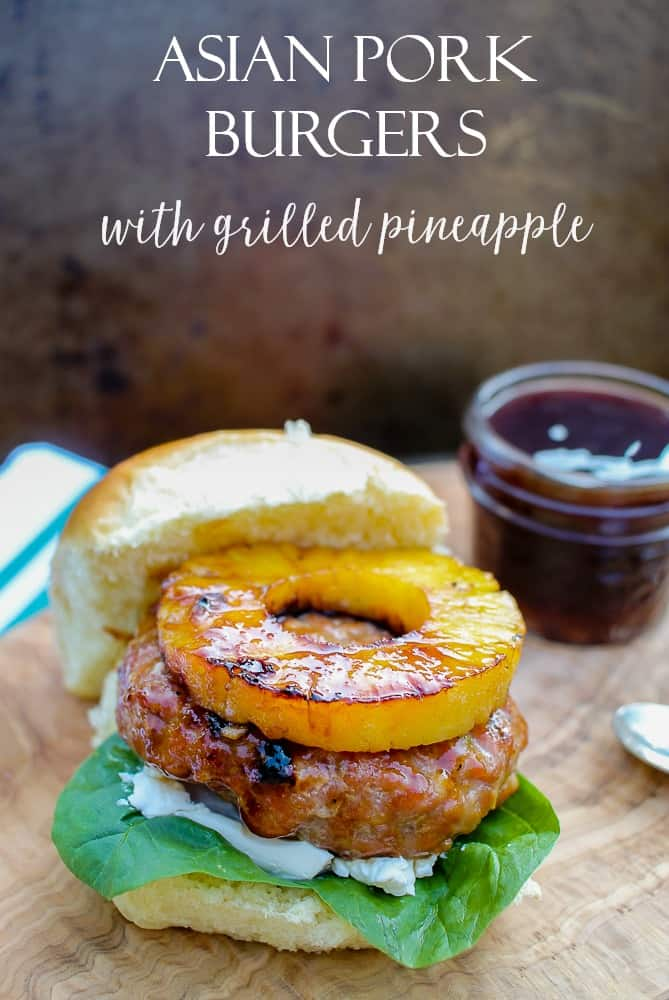 Asian pork burgers with grilled pineapple recipe