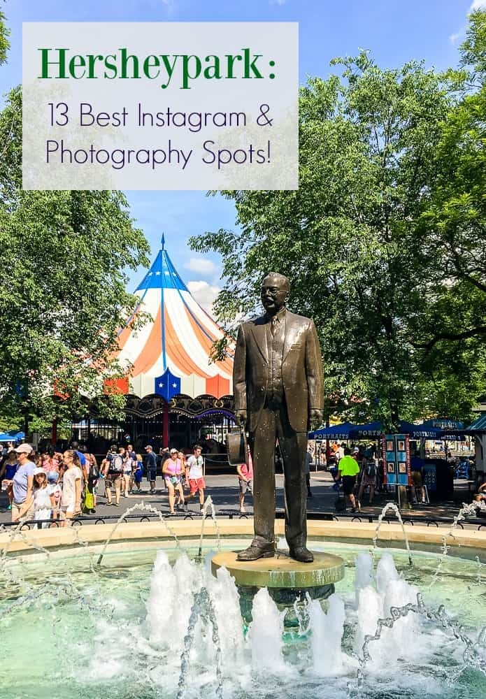 Best Photo Spots in Hershey The Most Instagrammable Locations in Hersheypark