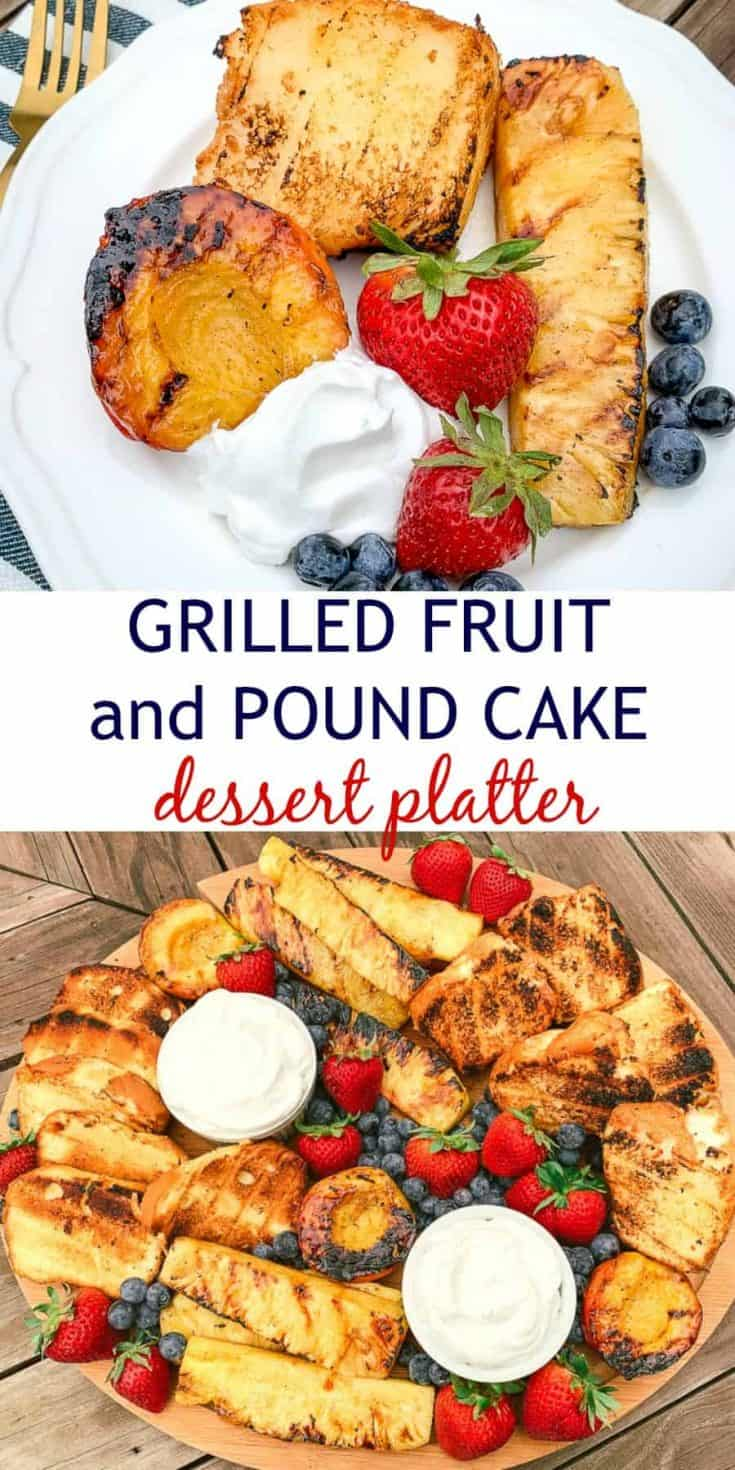 Grilled pineapple and peaches with angel food cake and pound cake! Make this gorgeous dessert fruit tray for summer BBQs!