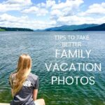 5 Tips For Taking Family Photos On Vacation