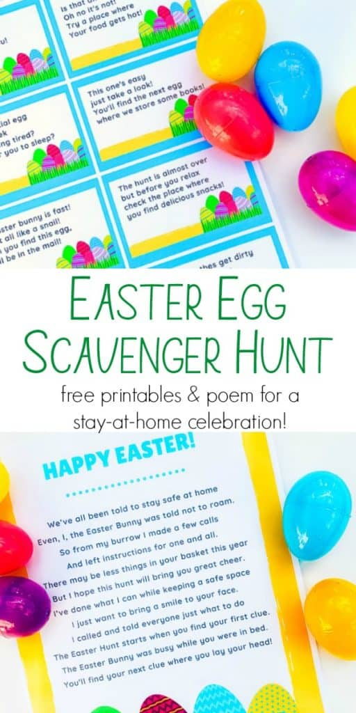 A Pinterest pin with photos of an Easter Egg scavenger hunt with clues and a poem. The text says Easter Egg Scavenger Hunt free printables and poem for a stay-at-home celebration